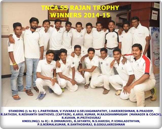 Trichy DCA | S.S RAJAN TROPHY Winners 2014-15