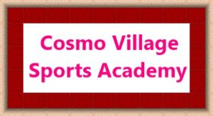 Cosmo Village Sports Academy