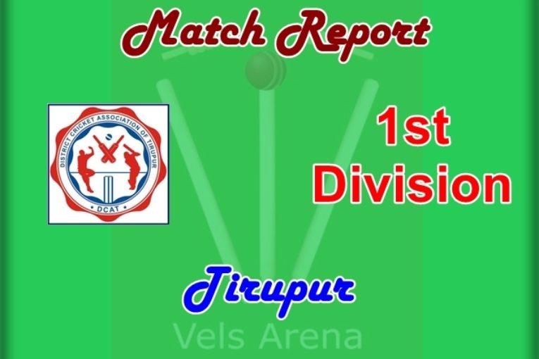 Tirupur 1st Division Match Report