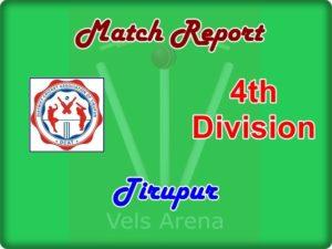 Tirupur 4th Division Match Report